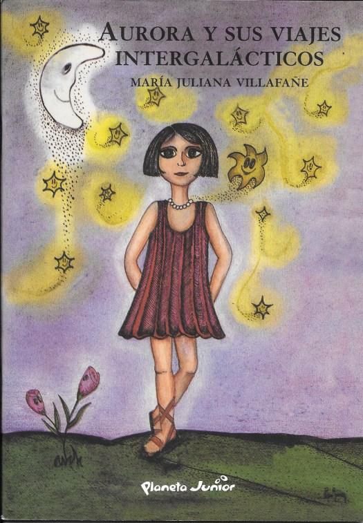 maria julia villafañe Aurora-y-Sus-Viajes-Intergalácticos-portada